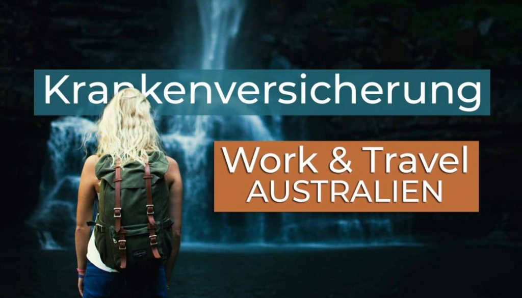 Work and Travel Australien Krankenversicherung - Cover