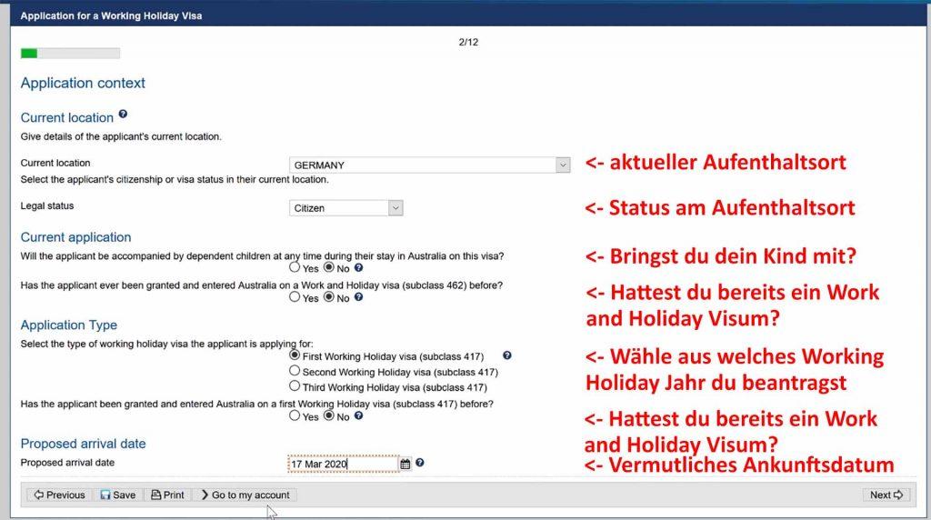 Auswahl des richtigen First, Second, Third Working Holiday Visums sowie Angabe des aktuellen Aufenthaltsortes