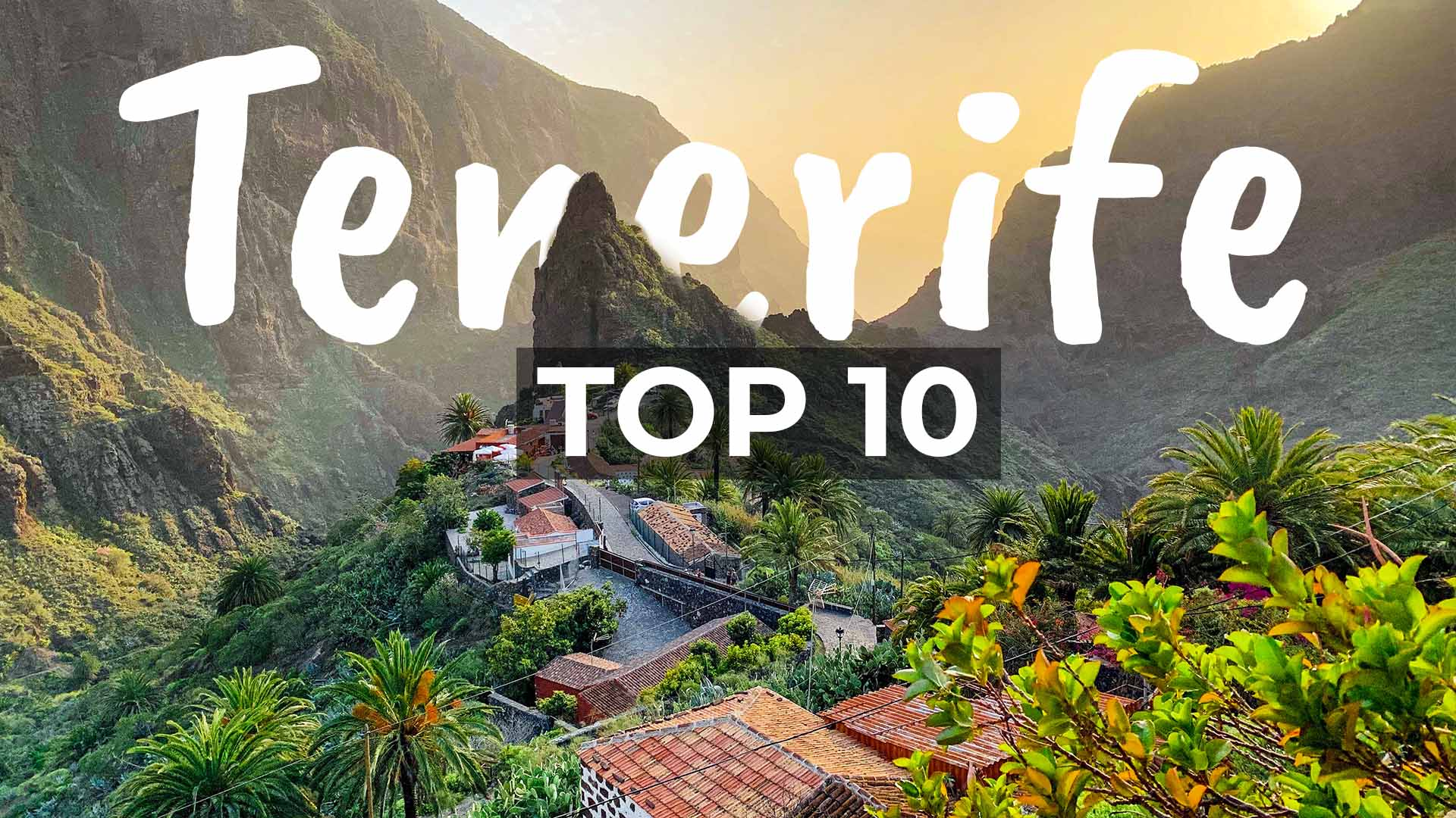 Best 10 Things to Do on Tenerife Spain - Cover