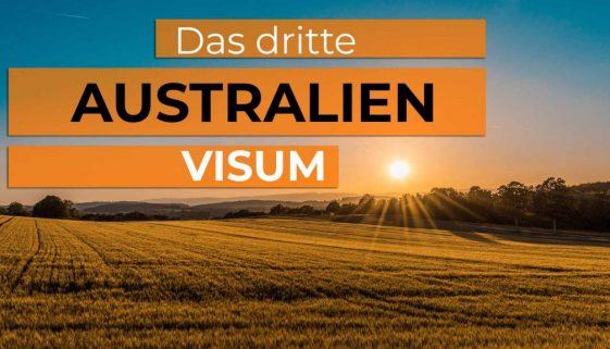 Alle Infos zu deinem Dritten Work and Travel Visum für Australien