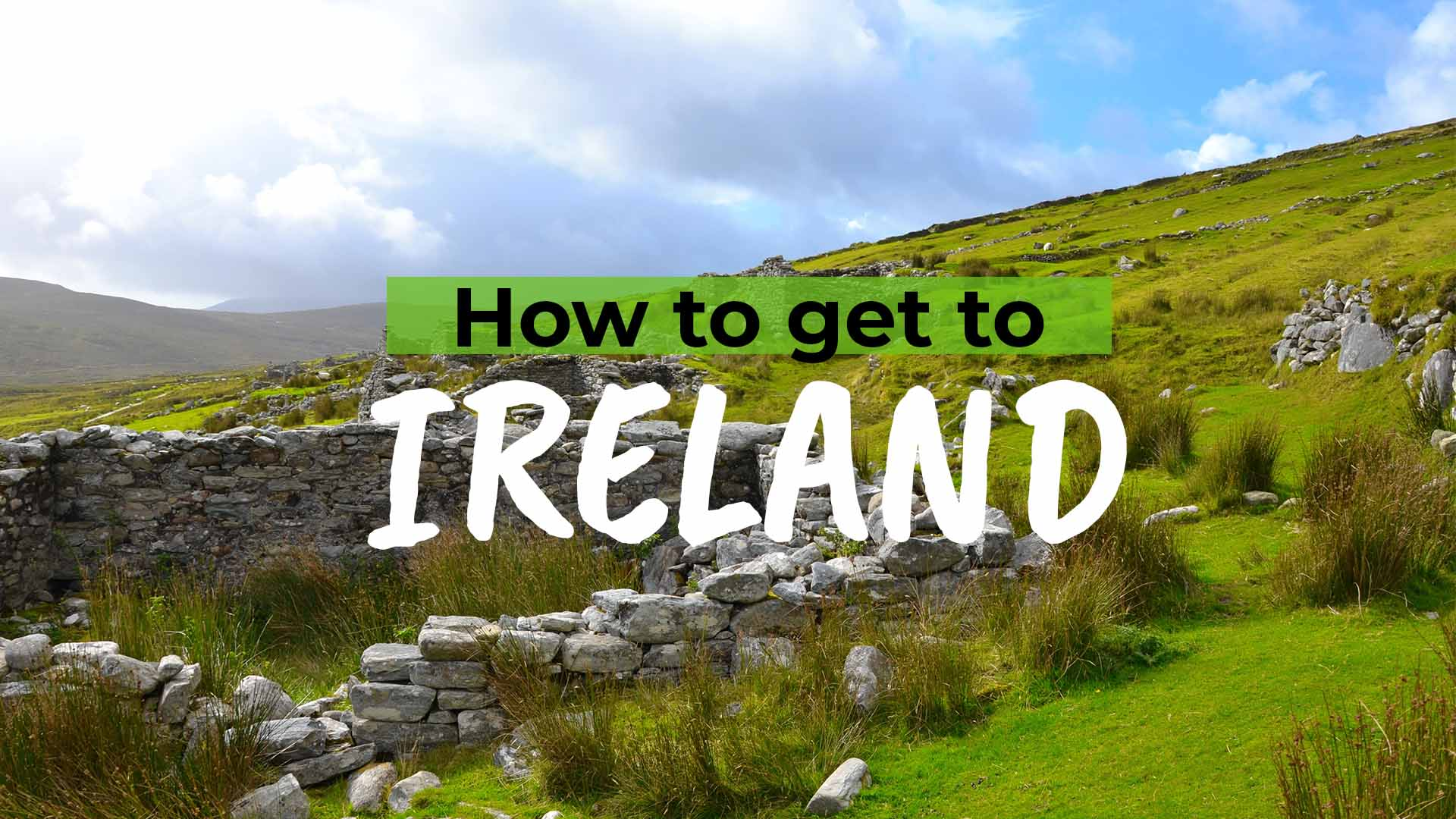 How to get to Ireland