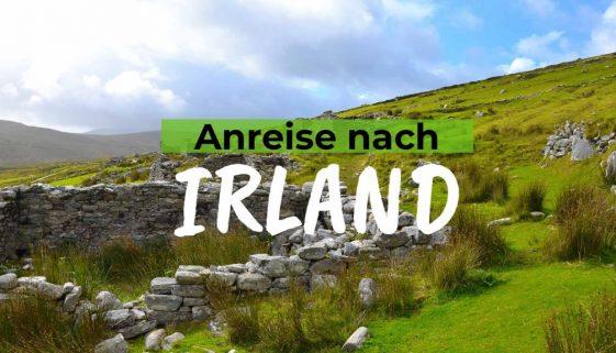 Irland Wie du am besten auf die grüne Insel kommst