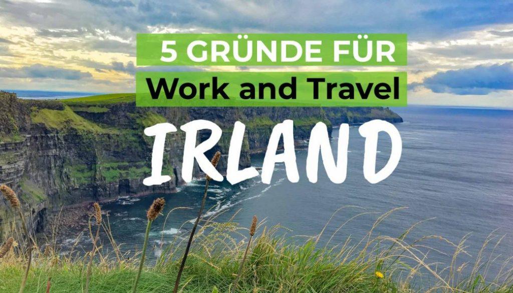 5 überzeugende Gründe für Work & Travel in Irland - Cover
