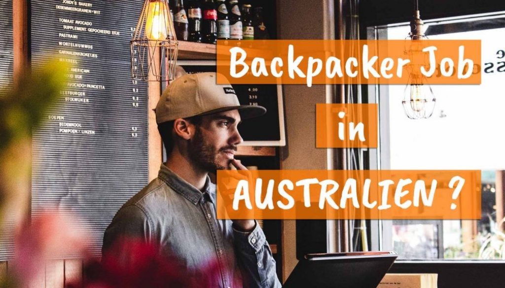 Wie du einen Backpacker Job in Australien findest - Cover