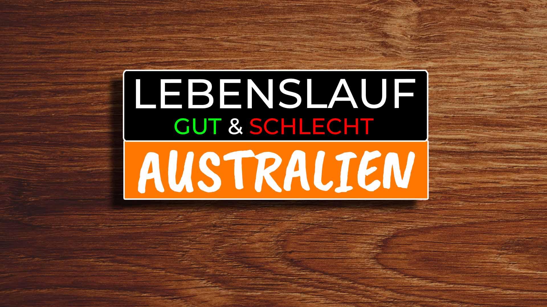 Australien Lebenslauf Resume Vergleich Gut und Schlecht - COVER