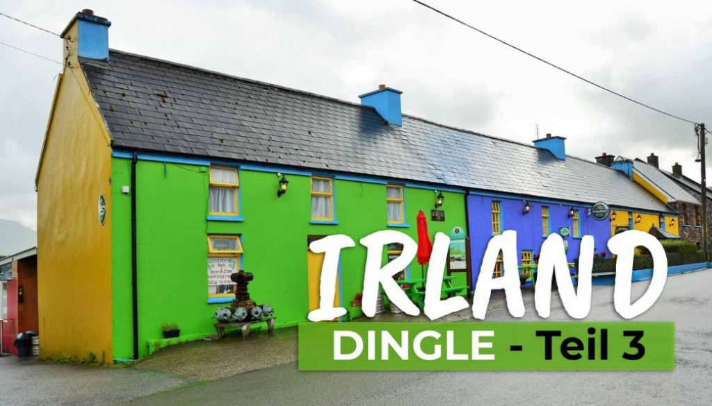 Dingle – Der Südwesten Irlands in a nutshell Teil 3- COVER